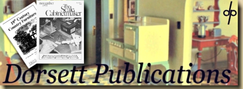 Dorsett Publications & The Scale Cabinetmaker